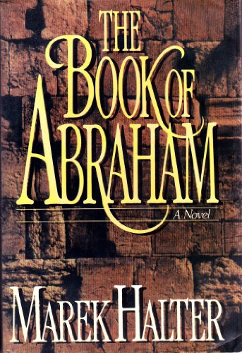 The Book of Abraham - Marek Halter. Translated into English byh Lowell Blair