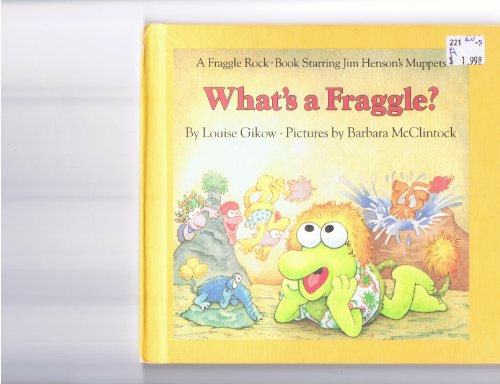 9780030718892: What's a Fraggle?