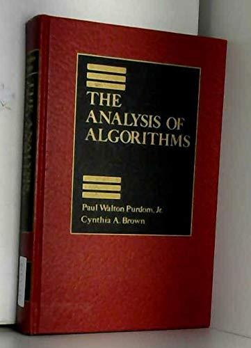 The Analysis of Algorithms: Cynthia A. Brown;