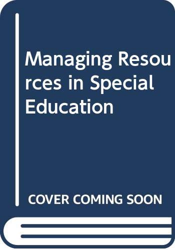9780030720635: Managing Resources in Special Education