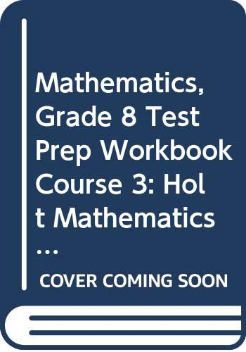 9780030721960: Holt Mathematics Michigan: Test Prep Workbook Course 3