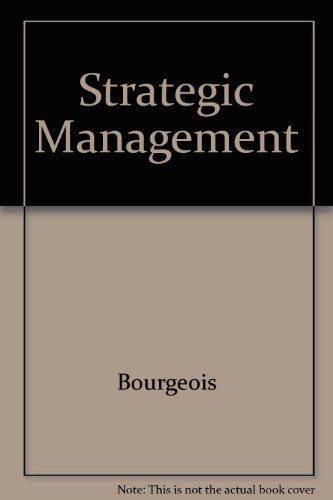 Instructor's Manual to Accompany Strategic Management from: Bourgeois, L. J.