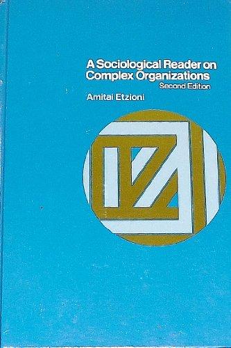 9780030723353: Sociological Reader on Complex Organizations