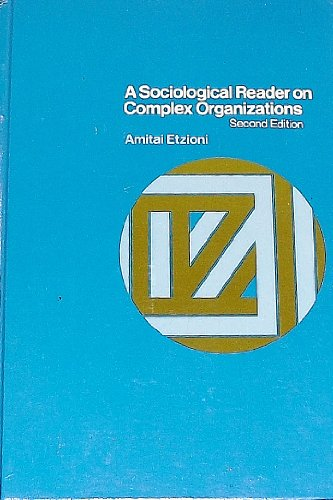 9780030723353: Sociological Reader on Complex Organizations
