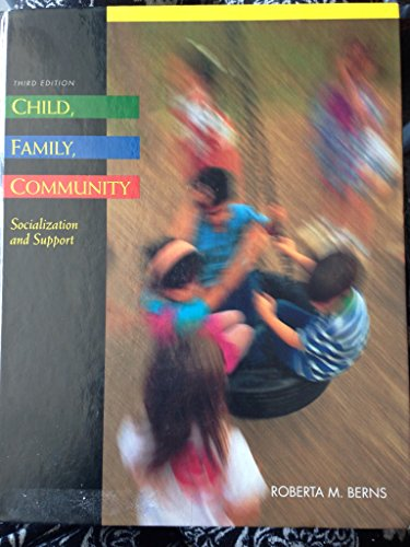 9780030723827: Child, Family, Community: Socialization and Support