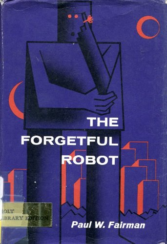 9780030724152: The Forgetful Robot