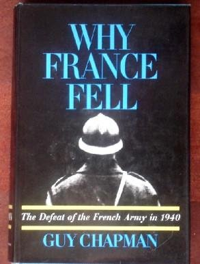 Wht France Fell: Chapman. Guy
