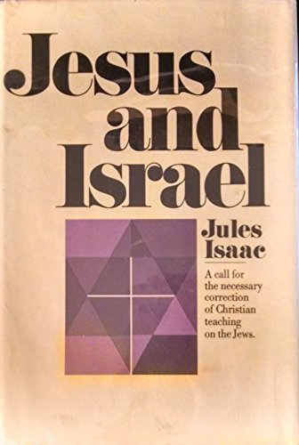 9780030725500: Jesus and Israel