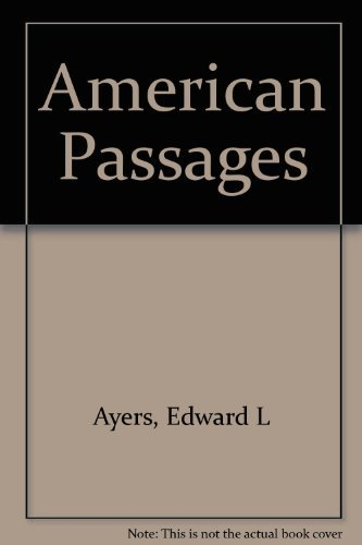 9780030725760: American Passages: A History of the U.S.