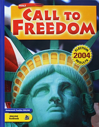 Holt Call to Freedom: Student Edition 2005: HOLT, RINEHART AND