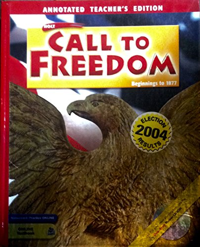 9780030727030: Call To Freedom Beginnings To 1877 Annotated Teacher S Edition