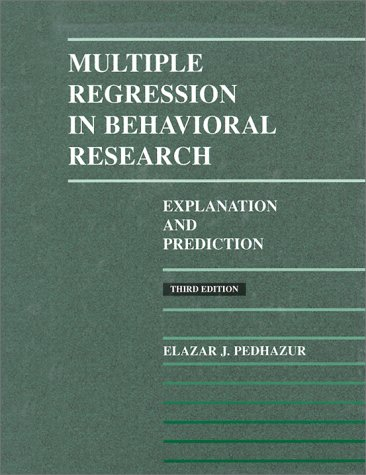 9780030728310: Multiple Regression in Behavioral Research