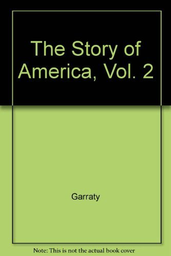 9780030728990: The Story of America, Vol. 2