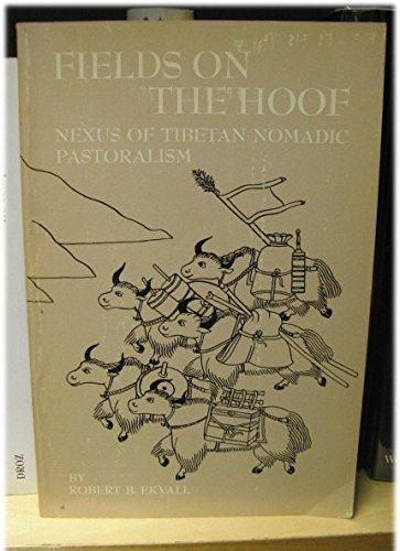 9780030729102: Fields on the Hoof: Nexus of Tibetan Nomadic Pastoralism (Case Studies in Cultural Anthropology)