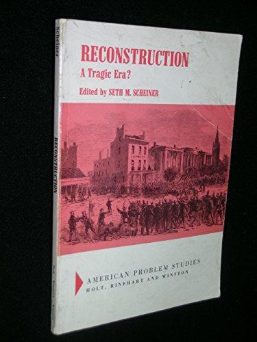 9780030730559: Reconstruction: a tragic era? (American problem studies)