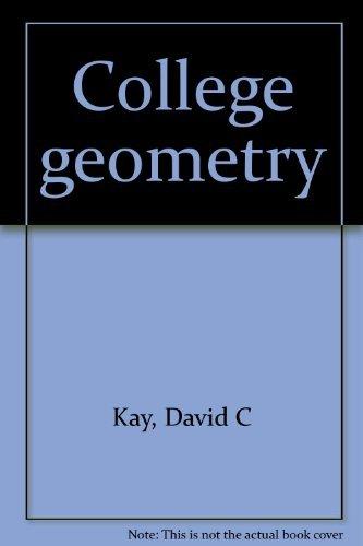 College geometry: Kay, David C