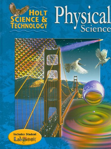 Holt Science & Technology: Student Edition Physical: HOLT, RINEHART AND