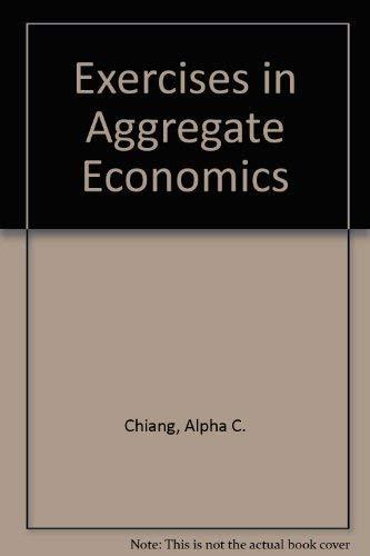 9780030732607: Exercises in Aggregate Economics
