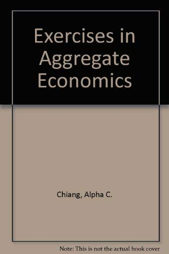 9780030732607: Exercises in Aggregate Economics