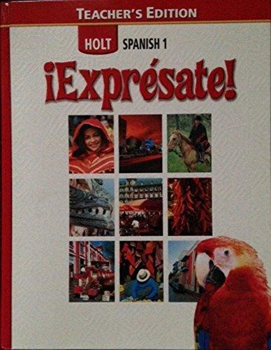 ¡Exprà sate! (Holt Spanish 1): Nancy Humbach, Sylvia