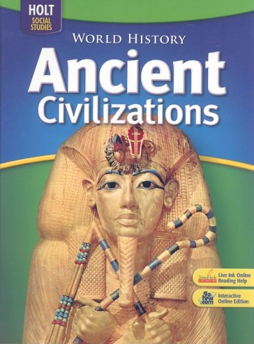 9780030733512: World History: Ancient Civilizations: Student Edition 2006