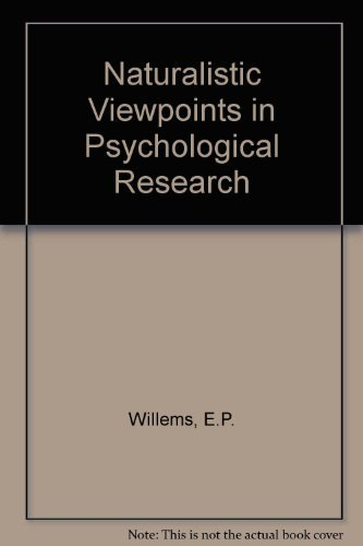 9780030733956: Naturalistic Viewpoints in Psychological Research