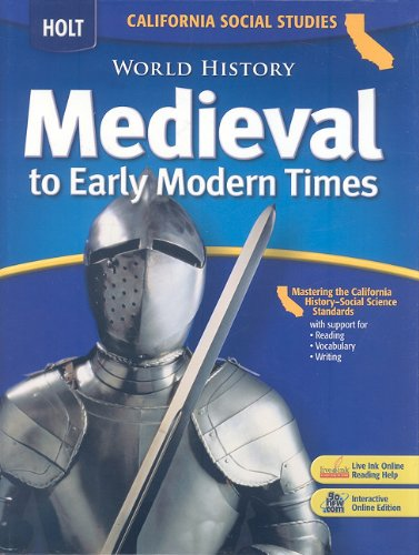 9780030733994: World History: Medieval to Early Modern Times (California Social Studies)