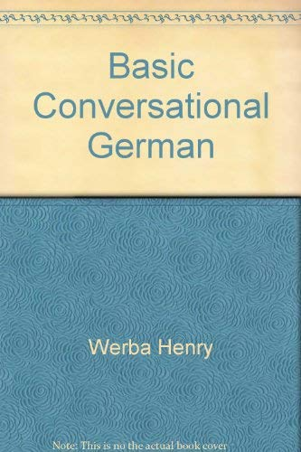 9780030734007: Basic conversational German (German Edition)