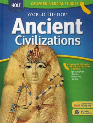 9780030734595: Holt World History California: Student Edition Grades 6-8 Ancient Civilizations 2006