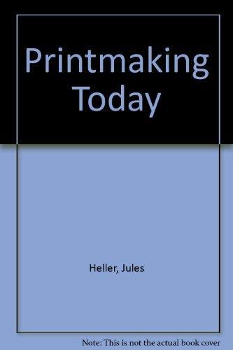 9780030735851: Printmaking Today