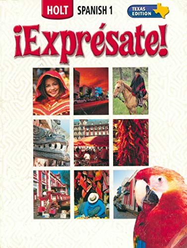 9780030736872: ¡Exprésate! Texas: Student Edition Level 1 2006