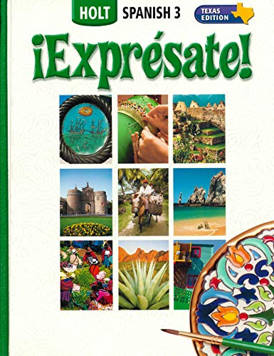 9780030736896: ¡Exprésate! Texas: Student Edition Level 3 2006
