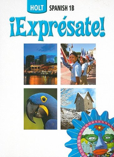 9780030736933: ¡Exprésate!: Student Edition Spanish Level 1B 2006