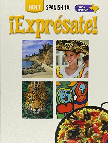 9780030736971: ¡Exprésate! Texas: Student Edition Level 1A 2006