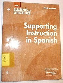 9780030738296: Supporting Instruction in Spanish (Elements of Literature, 5th Course, Grade 11)