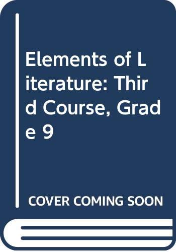 9780030738470: Elements of Literature: Third Course, Grade 9