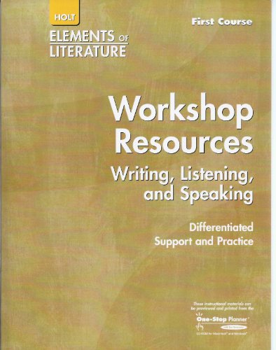 9780030738913: Elements Of Literature 2005: First Course/ Grade 7: Workshop Resources: Writing, Listening...