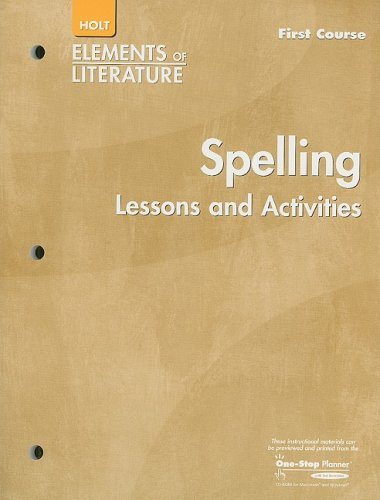 9780030739484: Elements of Literature: Spelling Lessons and Activities Grade 7 First course