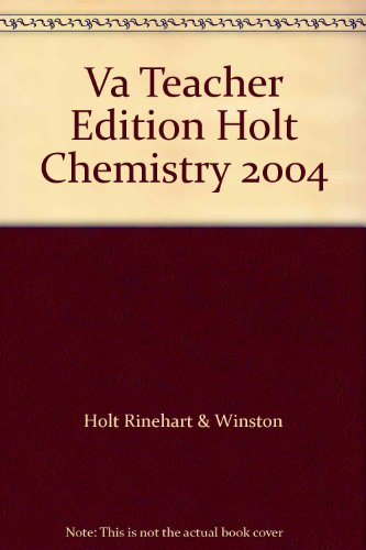 Va Teacher Edition Holt Chemistry 2004