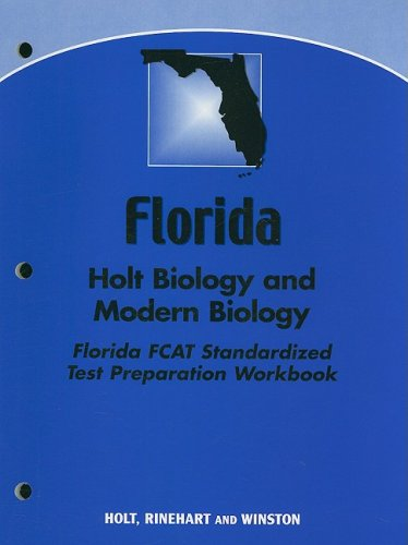 9780030740749: Holt Biology Florida: Holt Biology and Modern Biology FCAT Standardized Test Preparation Workbook