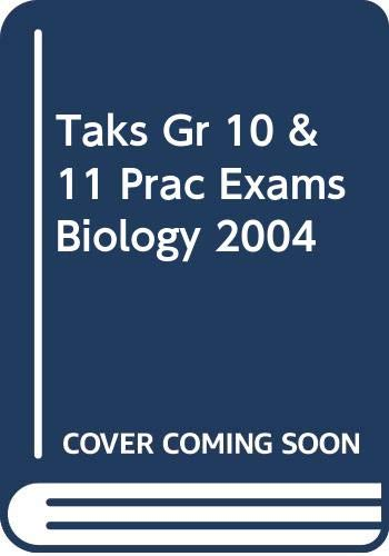 9780030740824: Taks Gr 10 & 11 Prac Exams Biology 2004