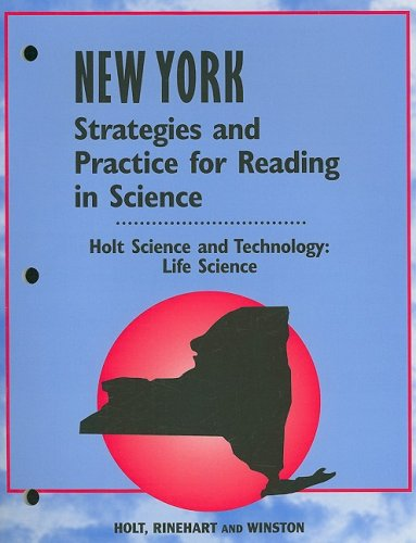 9780030741142: Holt Science & Technology New York: Strategies and Practice for Reading Holt Science and Technology 2004 Life
