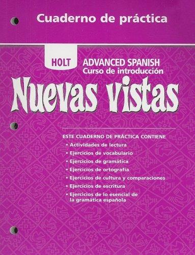 9780030741524: Holt Nuevas Vistas Cuaderno de Practica: Advanced Spanish Curso de Introduccion