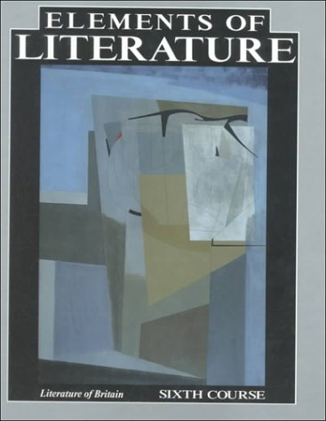 9780030741999: Elements of Literature: Literature of Britain, 6th Course