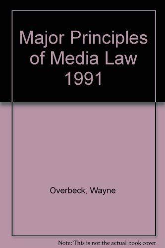 9780030742224: Major Principles of Media Law 1991