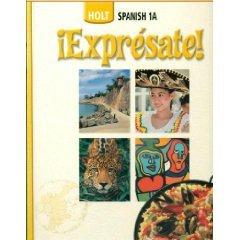 9780030743573: Holt Spanish 1A: Expresate
