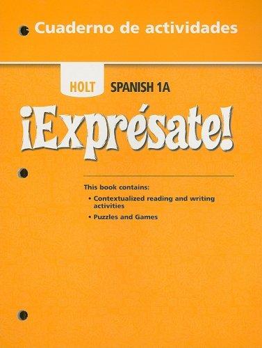9780030743696: ?Expr?sate!: Cuaderno de actividades Student Edition Level 1A