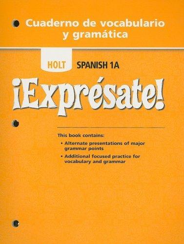 9780030743740: Holt Spanish 1A !Expresate! Cuaderno de Vocabulario y Gramatica