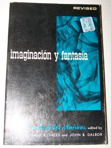 9780030744754: imaginacion y fantasia Revised