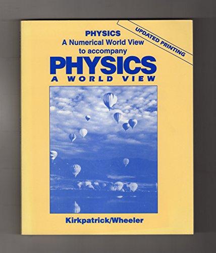 9780030744761: Physics: Numerical World View